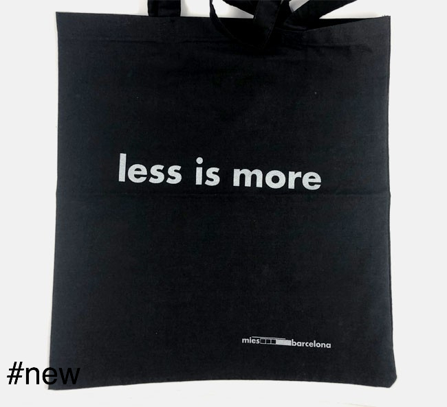 Tote bag less is more mies van der rohe quote