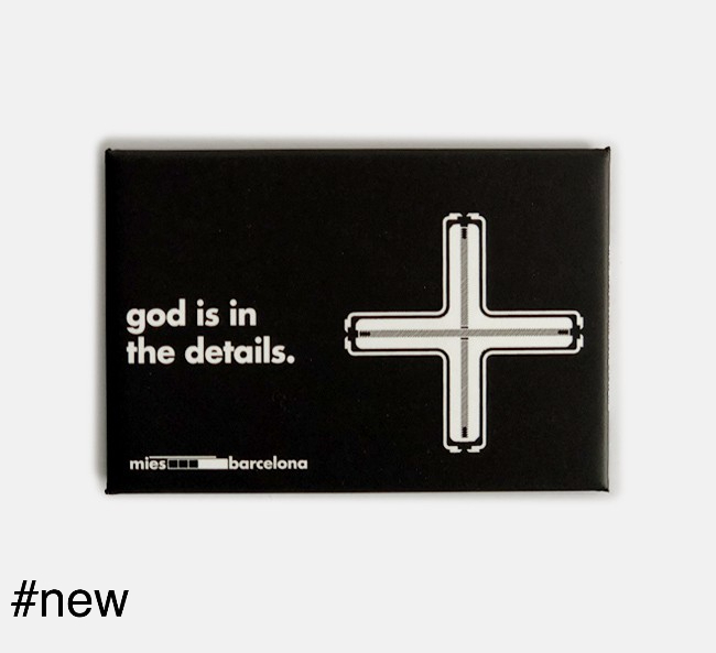 God is in the details fridge magnet mies van der rohe quote