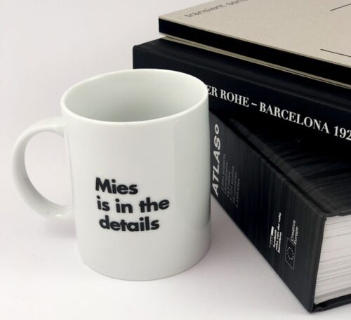 Mies is in the details mug