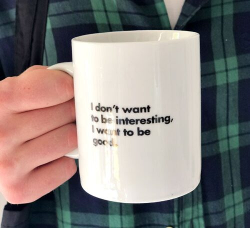 I want to be good mug
